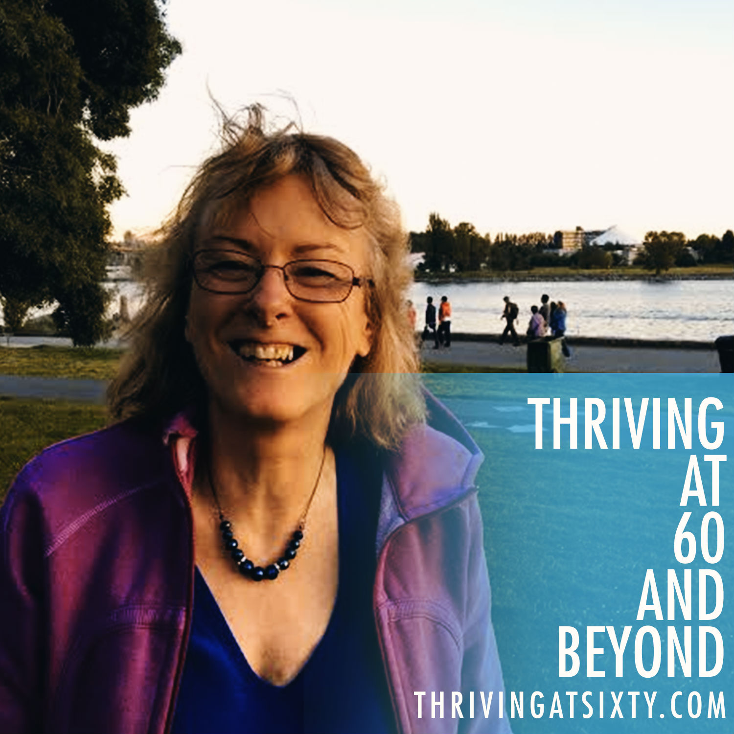 Thriving at sixty